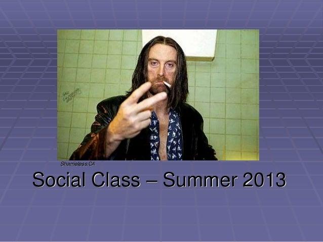 Social Class – Summer 2013 Shameless C4
