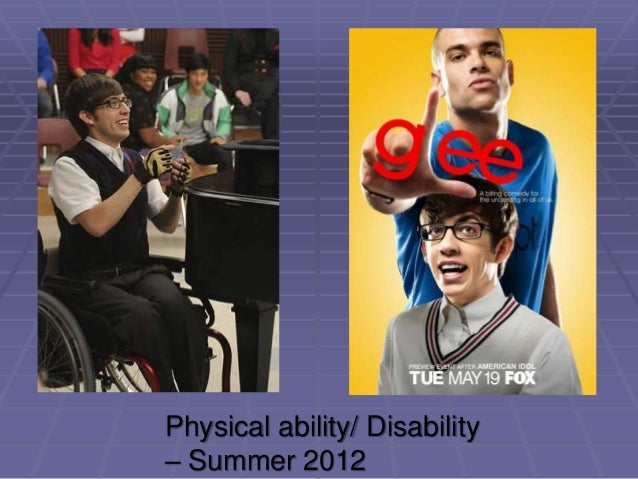 Physical ability/ Disability – Summer 2012