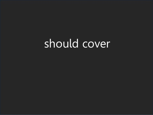 should cover