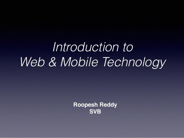 Roopesh Reddy SVB Introduction to Web & Mobile Technology
