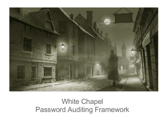 White ChapelPassword Auditing Framework