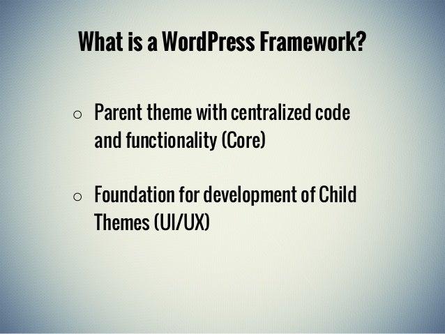 Introduction to WordPress Frameworks Slide 2