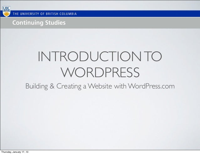 INTRODUCTION TO                              WORDPRESS                     Building & Creating a Website with WordPress.co...