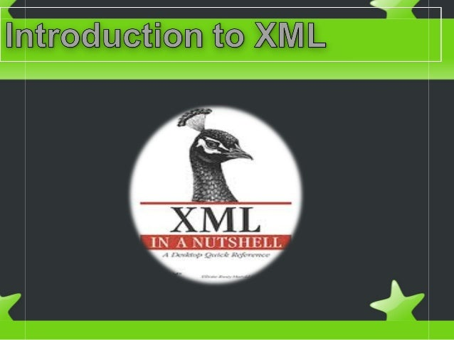 ObjectivesObjectives History andMarkup languages Comparison between XML and HTML XML Syntax XML Design rationale XML ...