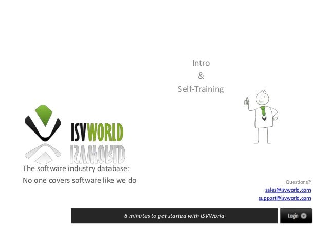 The software industry database:No one covers software like we do8 minutes to get started with ISVWorldQuestions?sales@isvw...