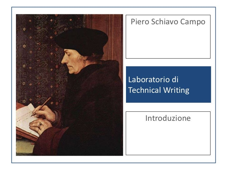 Piero Schiavo CampoLaboratorio diTechnical Writing    Introduzione
