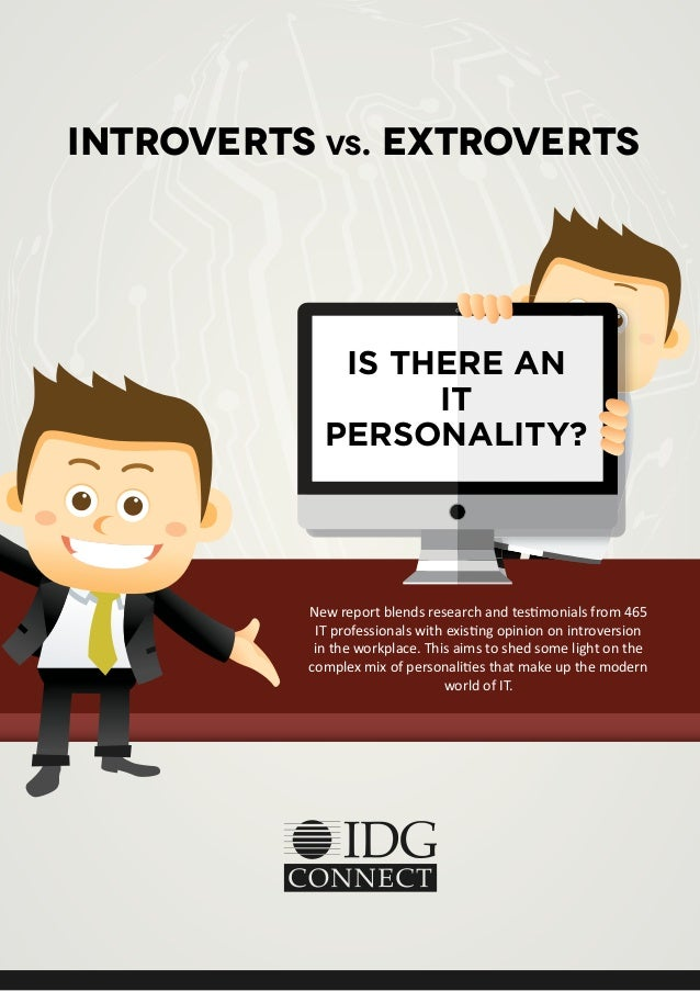 Introverts vs extroverts is there an it personality for Introvert vs extrovert