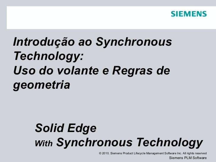 Introdução ao Synchronous Technology: Uso do volante e Regras de geometria Solid Edge With  Synchronous Technology