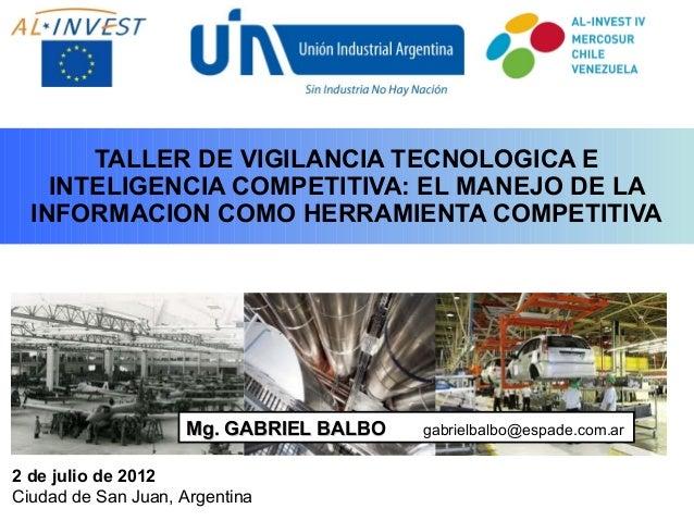 PROGRAMA GTEC CENTRO ESTE  TALLER DE VIGILANCIA TECNOLOGICA E INTELIGENCIA COMPETITIVA: EL MANEJO DE LA INFORMACION COMO H...