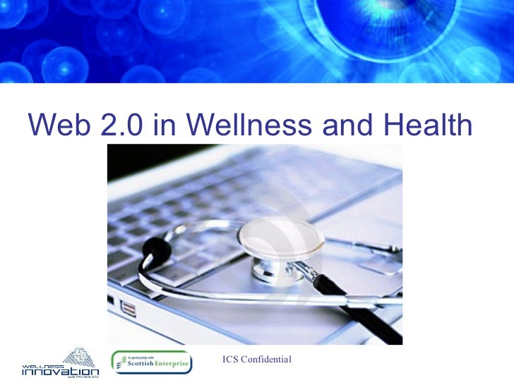 Web 2.0 in Wellness and Health