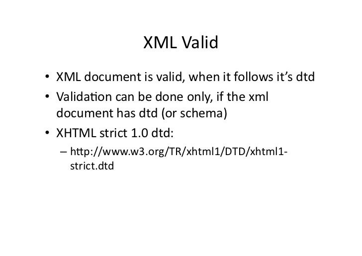 xml css dtd Xml basics displaying xml with css transforming xml with xslt serving xml to web users resources tips & advice valid xml uses only specific tags and rules as codified by one of: a document type definition (dtd) a schema definition only the tags listed by the schema or dtd can be used software can take.