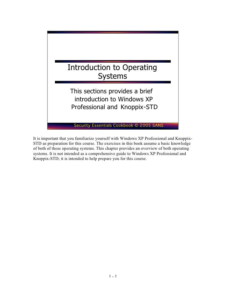 Introduction to Operating                          Systems                    This sections provides a brief              ...
