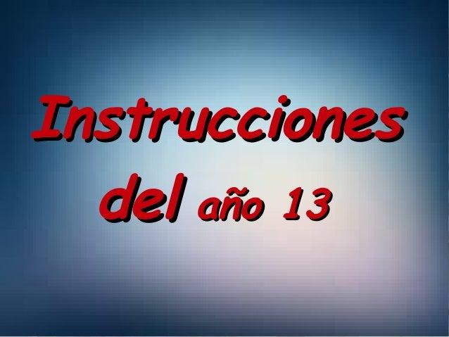IInnssttrruucccciioonneess  ddeell aaññoo 1133