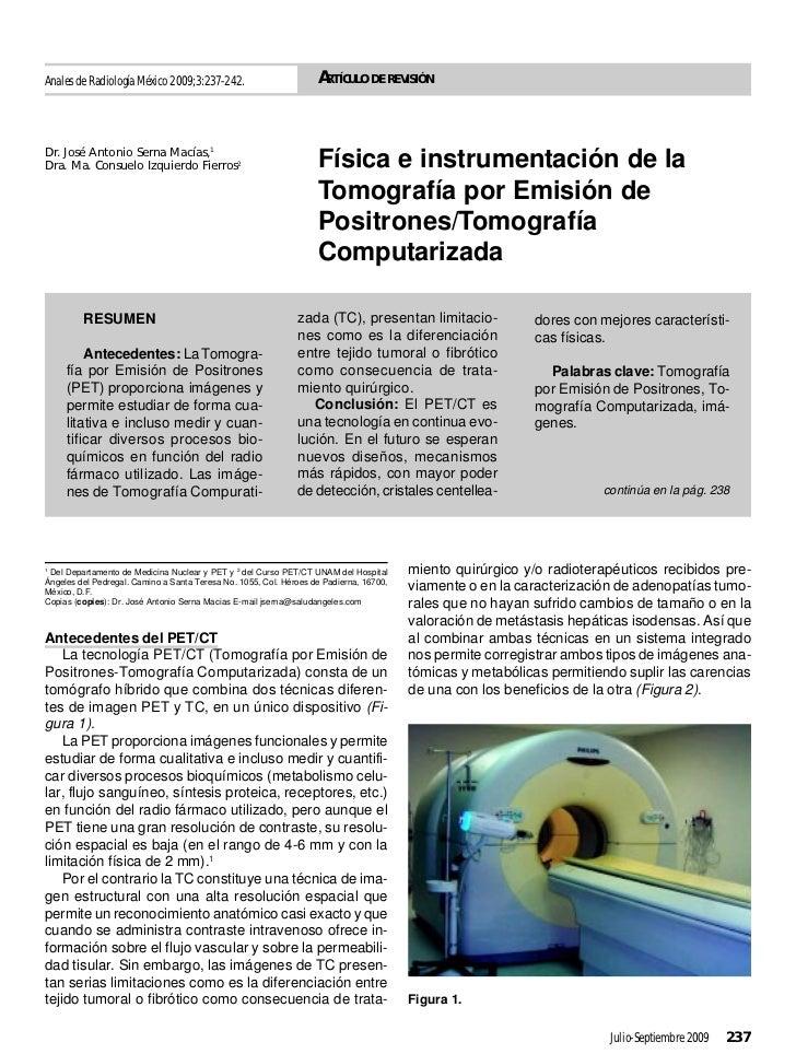 Anales de Radiología México 2009;3:237-242.                        ARTÍCULO DE REVISIÓNDr. José Antonio Serna Macías,1Dra....
