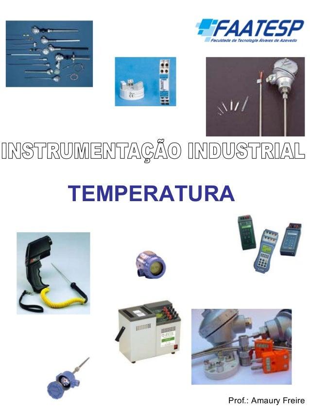 TEMPERATURA  Prof.: Amaury Freire