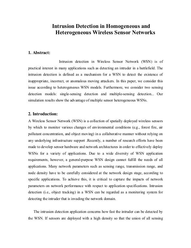Intrusion Detection in Homogeneous and Heterogeneous Wireless Sensor Networks  1. Abstract: Intrusion detection in Wireles...