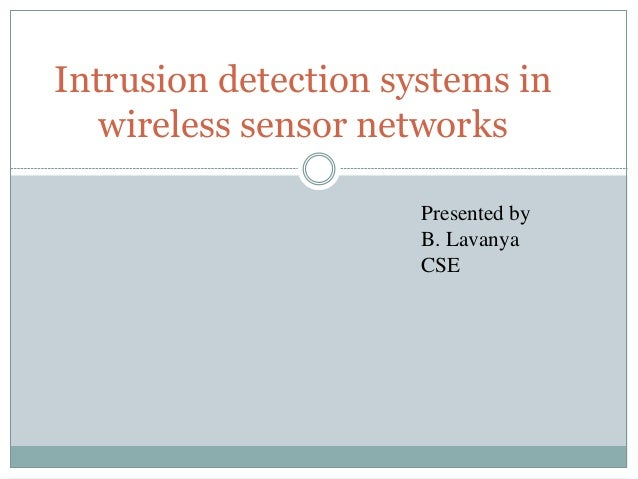 Intrusion Detection Sensor Cable : Intrusion detection systems in wireless sensor networks