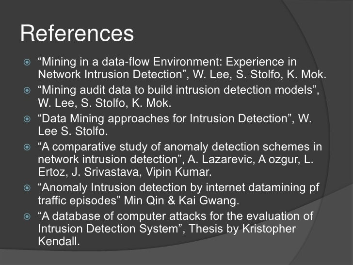intrusion detection using data mining thesis Developing custom intrusion detection filters using data mining distributed intrusion detectionphd thesis intrusion detection with unlabeled data using.