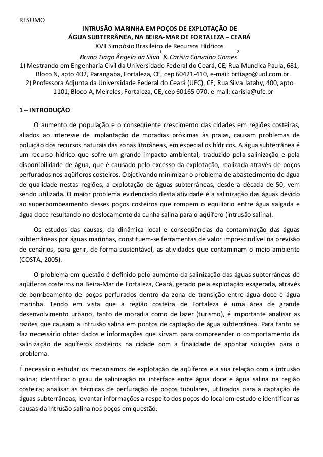 RESUMO INTRUSÃO MARINHA EM POÇOS DE EXPLOTAÇÃO DE ÁGUA SUBTERRÂNEA, NA BEIRA-MAR DE FORTALEZA – CEARÁ XVII Simpósio Brasil...