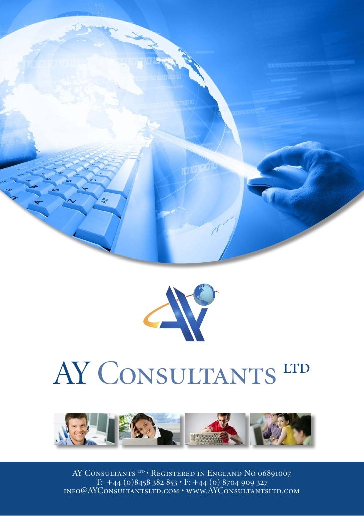AY Consultants                                     ltd       AY Consultants ltd • Registered in England No 06891007       ...