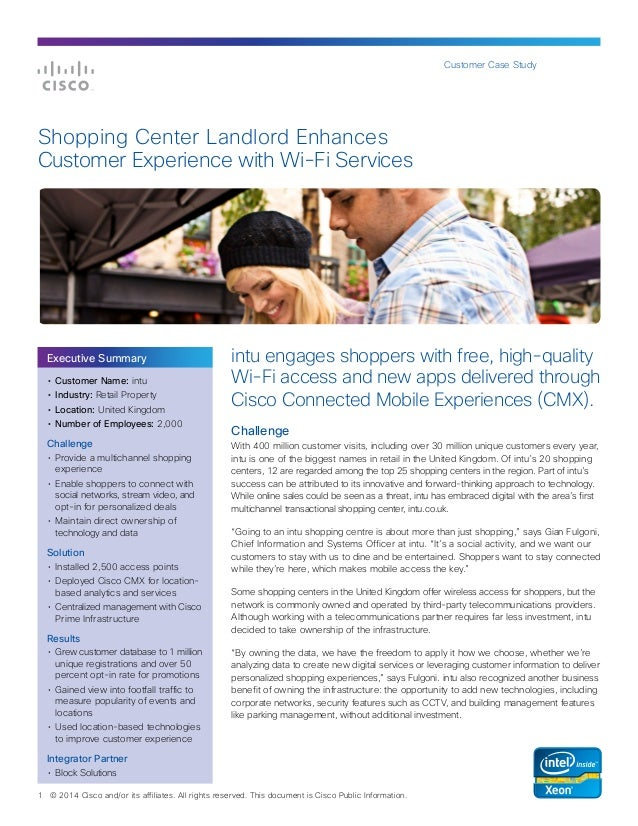 Customer Case Study 1 © 2014 Cisco and/or its affiliates. All rights reserved. This document is Cisco Public Information. ...