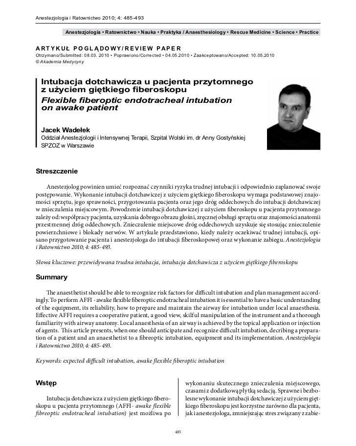 Anestezjologia i Ratownictwo 2010; 4: 485-493                   Anestezjologia • Ratownictwo • Nauka • Praktyka / Anaesthe...