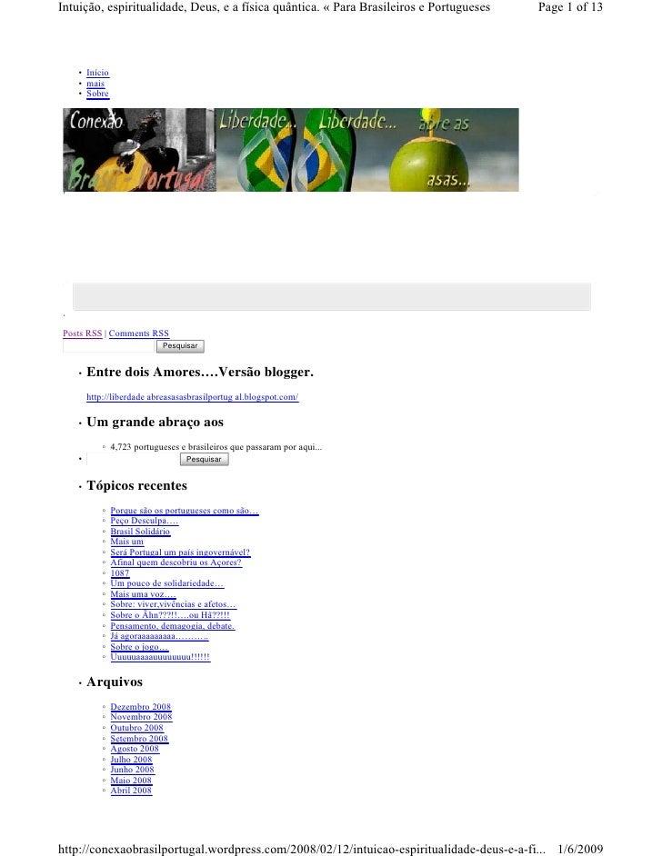Intuição, espiritualidade, Deus, e a física quântica. « Para Brasileiros e Portugueses   Page 1 of 13        • Início     ...