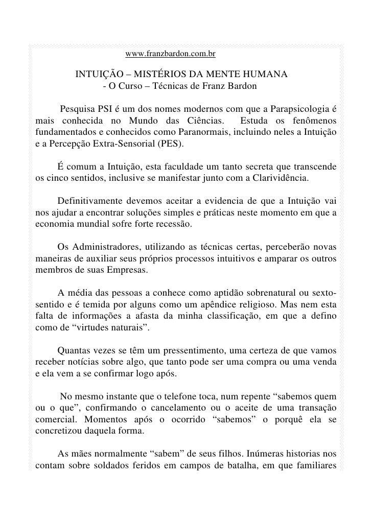 www.franzbardon.com.br           INTUIÇÃO – MISTÉRIOS DA MENTE HUMANA               - O Curso – Técnicas de Franz Bardon  ...