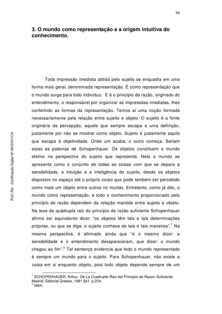 34                                                   3. O mundo como representação e a origem intuitiva do                ...