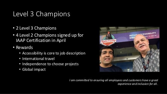 Level 3 Champions • 2 Level 3 Champions • 4 Level 2 Champions signed up for IAAP Certification in April • Rewards • Access...