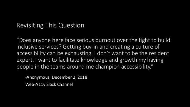 """Revisiting This Question """"Does anyone here face serious burnout over the fight to build inclusive services? Getting buy-in..."""