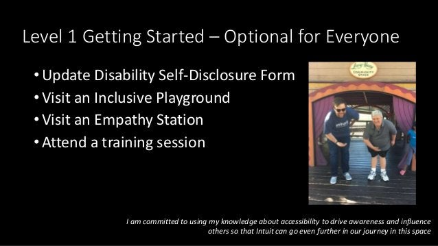 Level 1 Getting Started – Optional for Everyone • Update Disability Self-Disclosure Form • Visit an Inclusive Playground •...