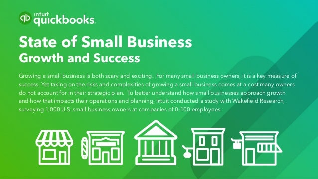 State of Small Business Growth and Success Growing a small business is both scary and exciting. For many small business ow...