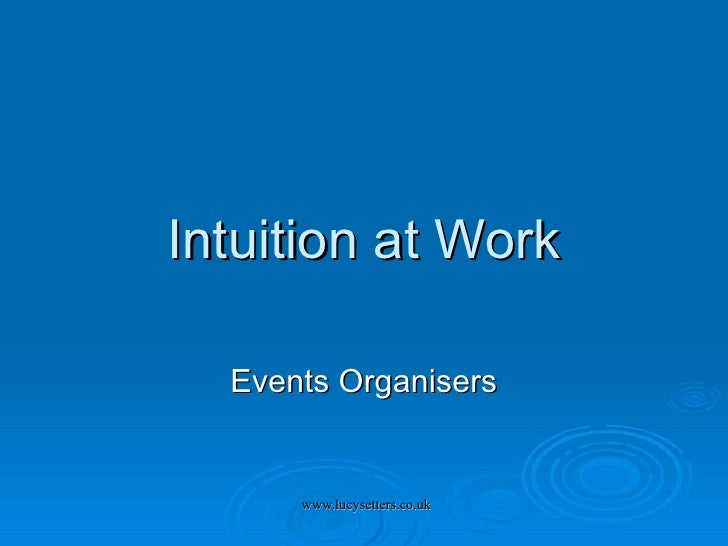 Intuition at Work Events Organisers