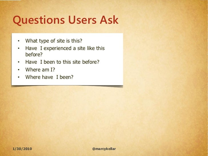 Questions Users Ask   •   What type of site is this?   •   Have I experienced a site like this       before?   •   Have I ...