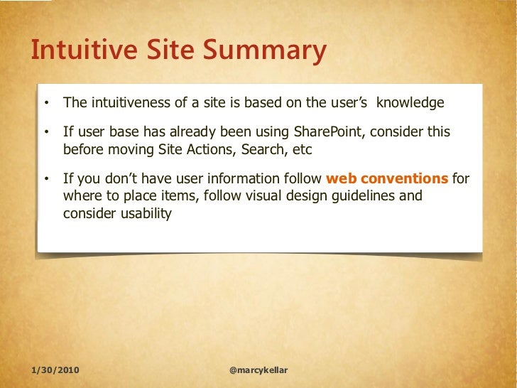 "Intuitive Site Summary   • The intuitiveness of a site is based on the user""s knowledge    • If user base has already been..."