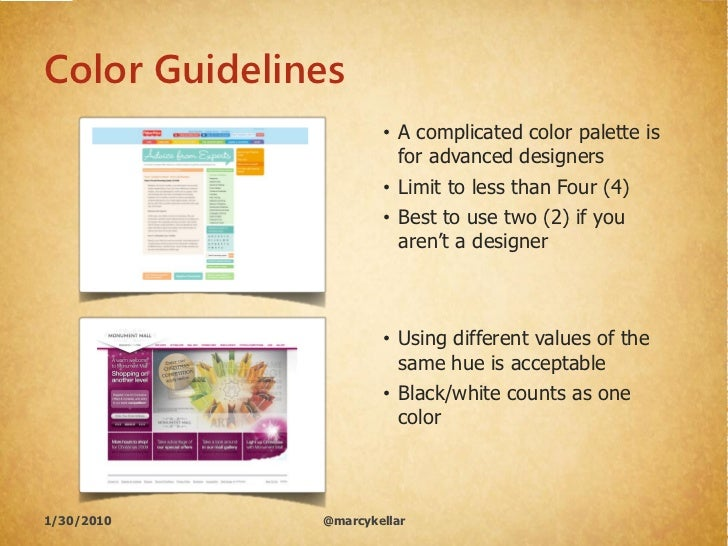 Color Guidelines                       • A complicated color palette is                         for advanced designers    ...