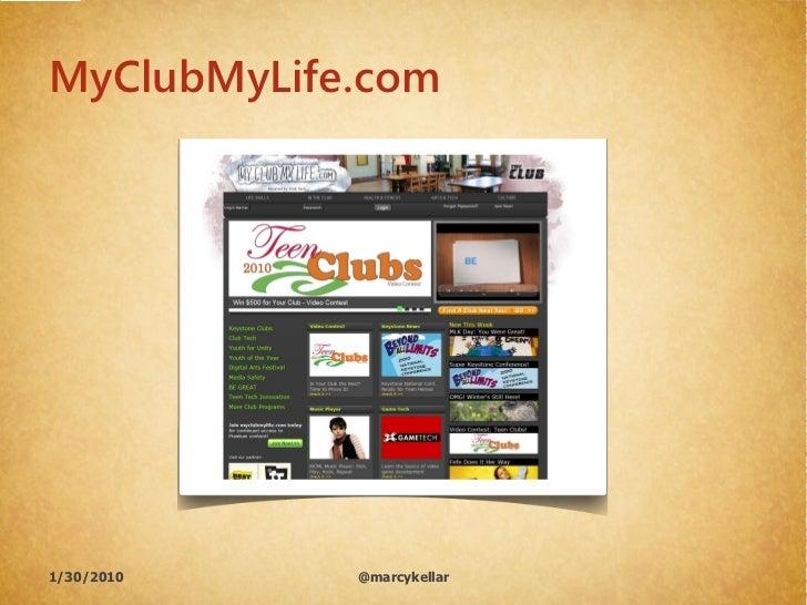 MyClubMyLife.com     1/30/2010   @marcykellar