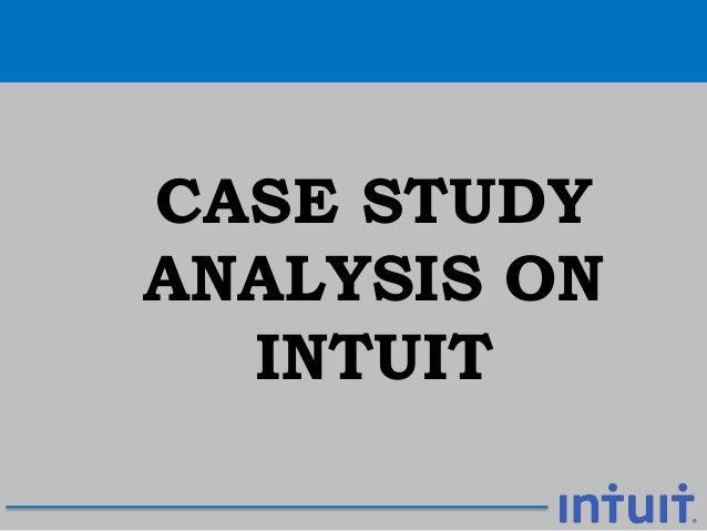 CASE STUDY ANALYSIS ON INTUIT