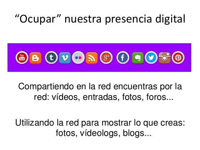 Cara y cruz Todo al alcance de la mano Prestigio digital Siempre rodeados de amigos Entorno local Infinita información El ...