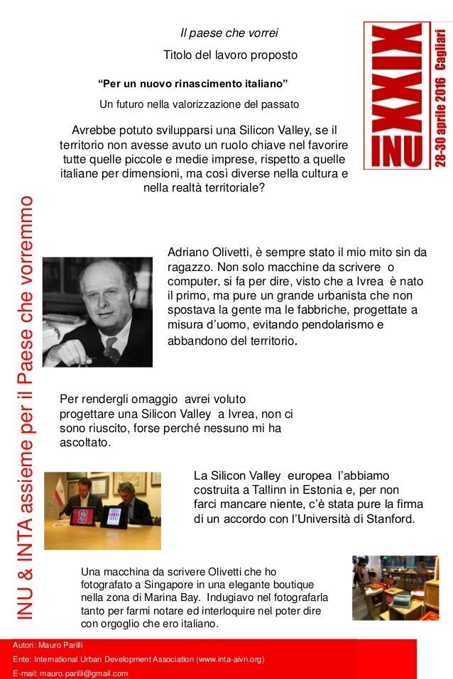 Il paese che vorrei Titolo del lavoro proposto Autori: Mauro Parilli Ente: International Urban Development Association (ww...