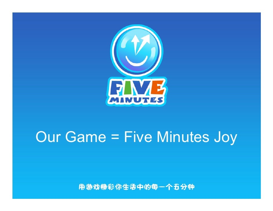 Our Game = Five Minutes Joy