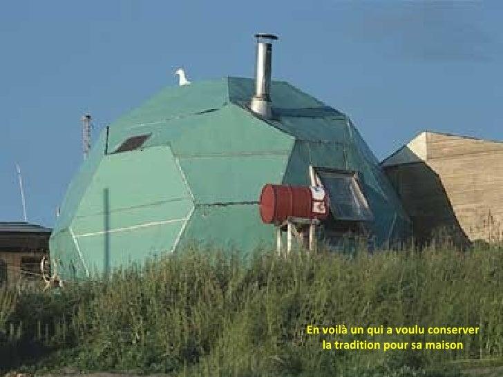 En voilà un qui a voulu conserver la tradition pour sa maison