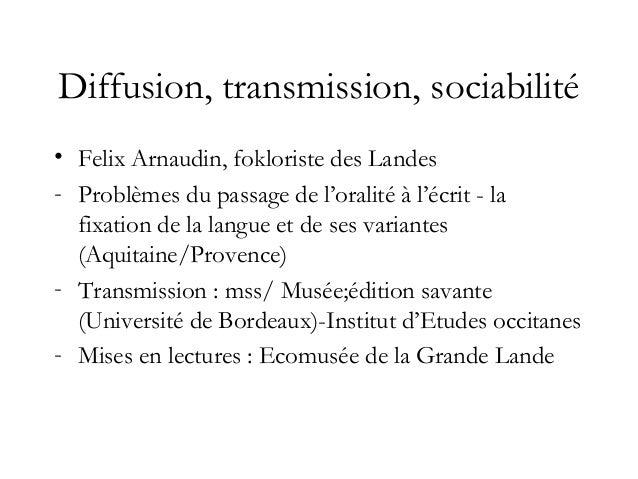 B. Ecriture de fiction, langue, identité: Mistral, Mireio, 1859 • Une œuvre de fiction • Ecrite pour faire vivre une langu...