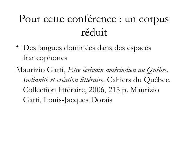 Langues dominées/espaces francophones Littératures autochtones, ed. Mémoires d'encrier, 2010, 282 p. - Autochtone de Nouve...