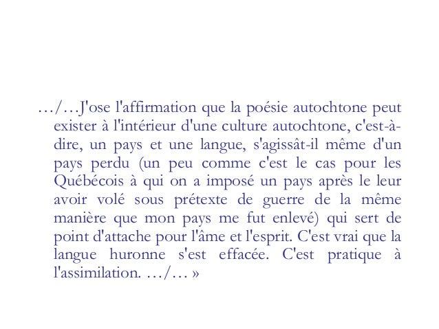 ../…Mais le salut de l'âme et d'une culture dans une langue étrangère me semble noble. Écrire de la poésie francophone tei...