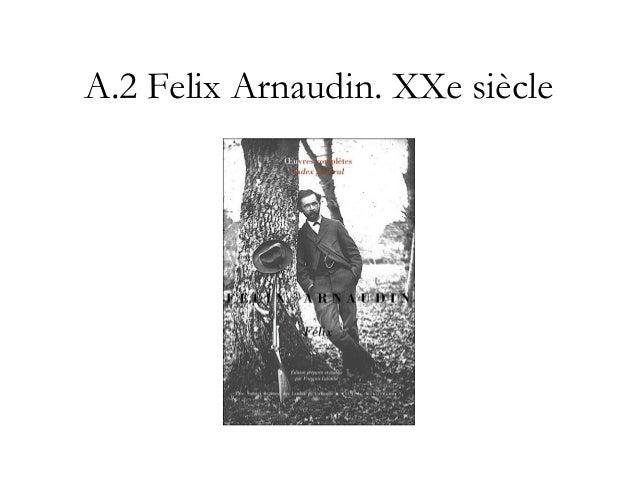 Diffusion, transmission, sociabilité • Felix Arnaudin, fokloriste des Landes - Problèmes du passage de l'oralité à l'écrit...