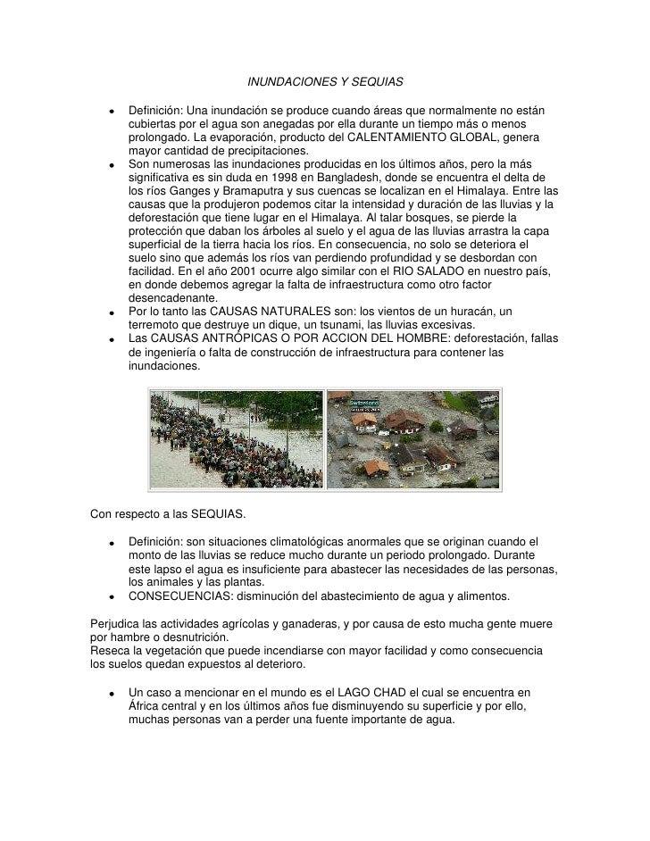 INUNDACIONES Y SEQUIAS       Definición: Una inundación se produce cuando áreas que normalmente no están       cubiertas p...
