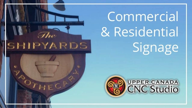 Commercial & Residential Signage