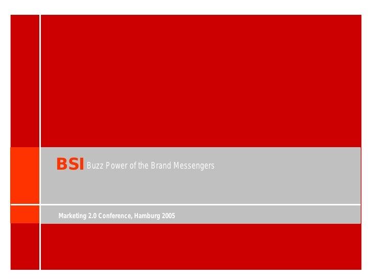 BSI Buzz Power of the Brand Messengers  Marketing 2.0 Conference, Hamburg 2005